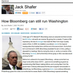 How Bloomberg can still run Washington   Jack Shafer